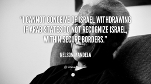 quote-Nelson-Mandela-i-cannot-conceive-of-israel-withdrawing-if-105029